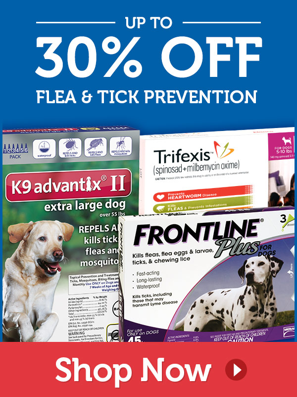 "Up to 30% OFF on Flea "" Tick Prevention"