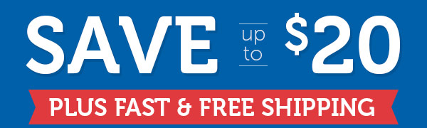 Save up to $20 + Fast & FREE Shipping!