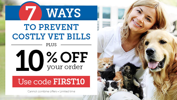 7 ways to prevent costly vet bills + 10% OFF your order!