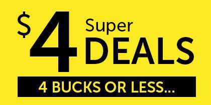 $4 Super Deals