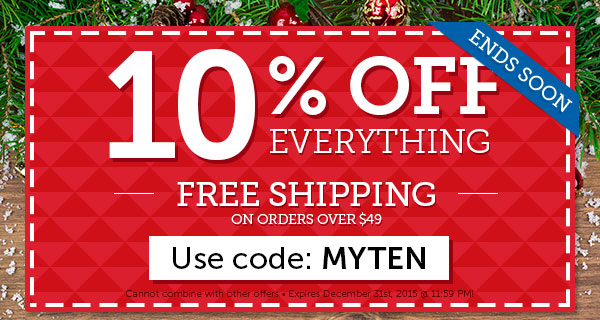10% OFF EVERYTHING + FREE SHIPPPING