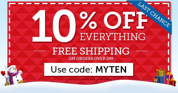 LAST CHANCE! Use code MYTEN