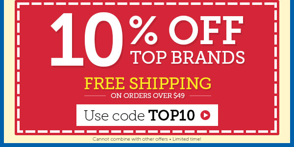 10% OFF Top Brands + FREE Shipping on orders $49+