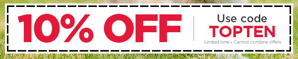 10% OFF your entire order!